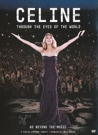 Cover Céline Dion - Through The Eyes Of The World [DVD]